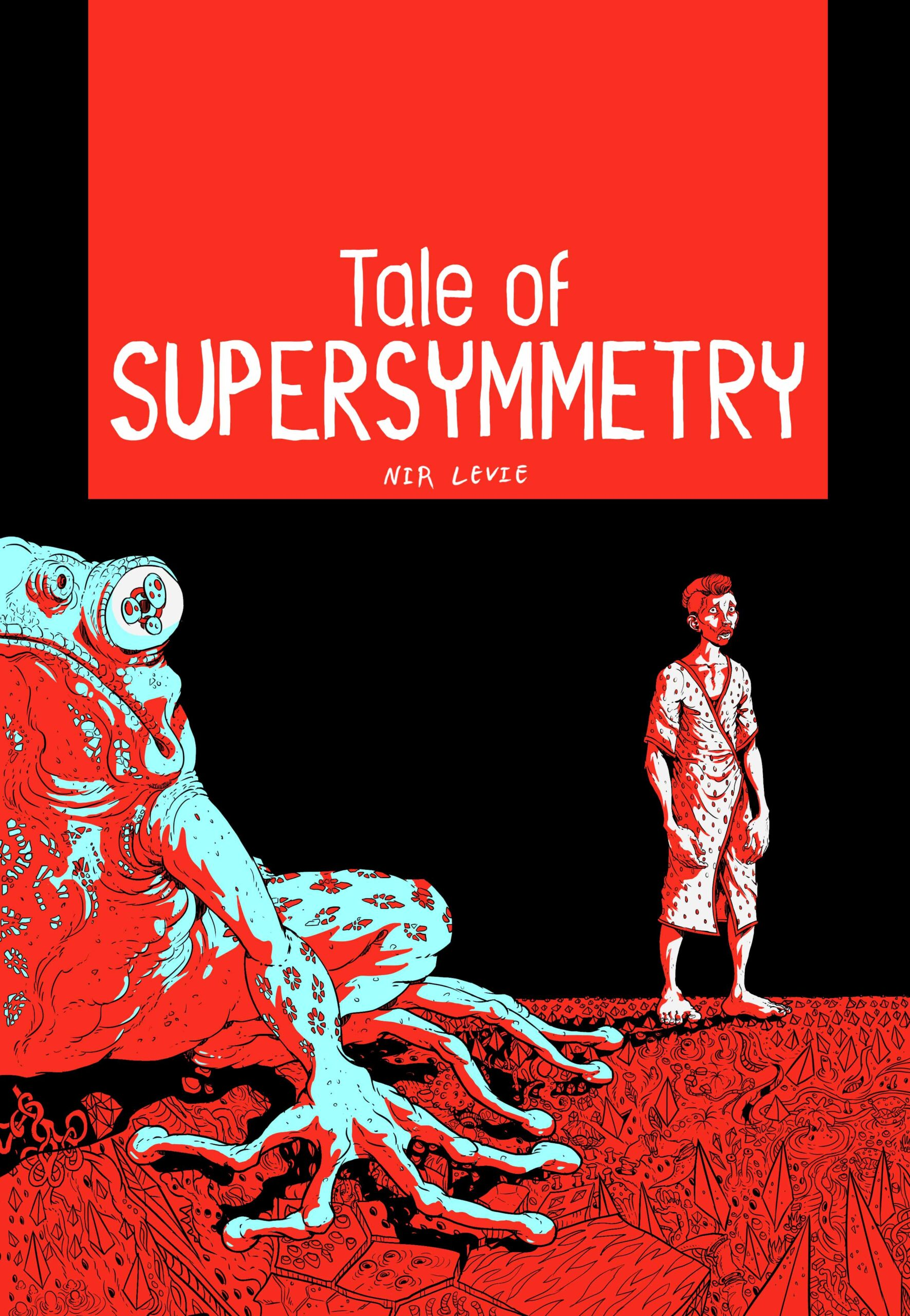 A Tale of Supersymmetry by Nir Levie